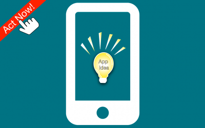 Got an app idea? Act now!